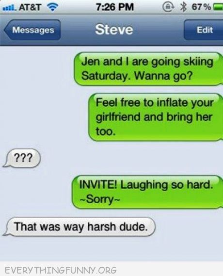 funny text messages feel free inflate your girlfriend i meant invite