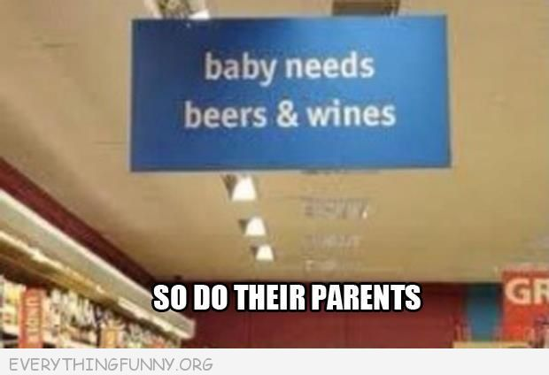 funy signs billboards baby needs beers and wines