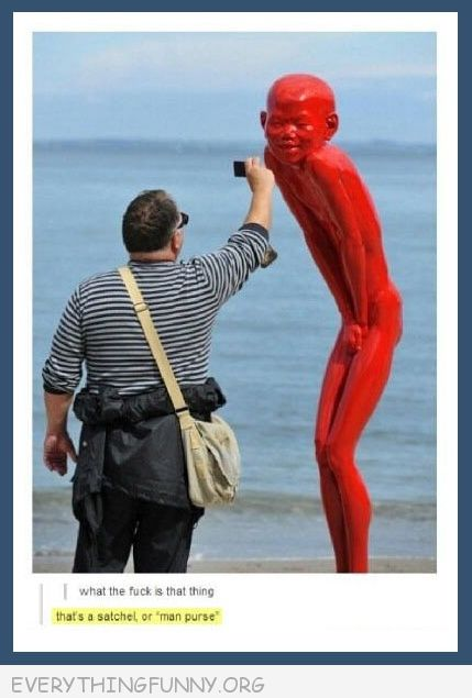funny tall red chinese man naked what the f@#$ is that it's a man purse or a satchel