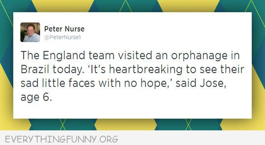 fnny twitter tweet england team visited orpahanage heartbreaking to see their sad faces sad Jose 6