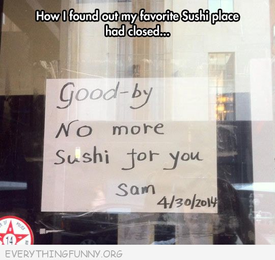 funny billboards signs no more sushi for you how i found out restaurant closed