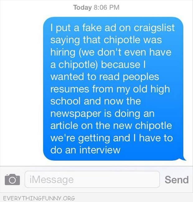 funny status placed fake chipolte ad now newspaper wants to interview me