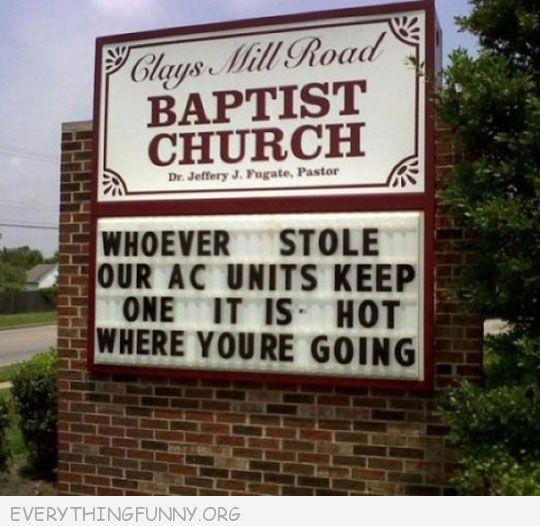 funny billboards signs church whoever stole our ac units keep one it's going to be hot where you're going