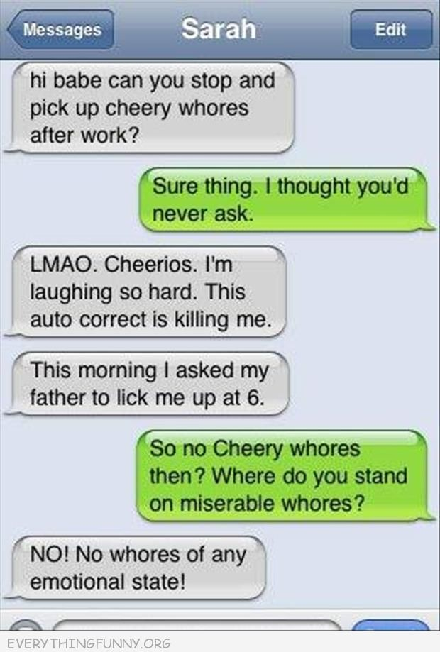 funny text message please pick up some cheery whores