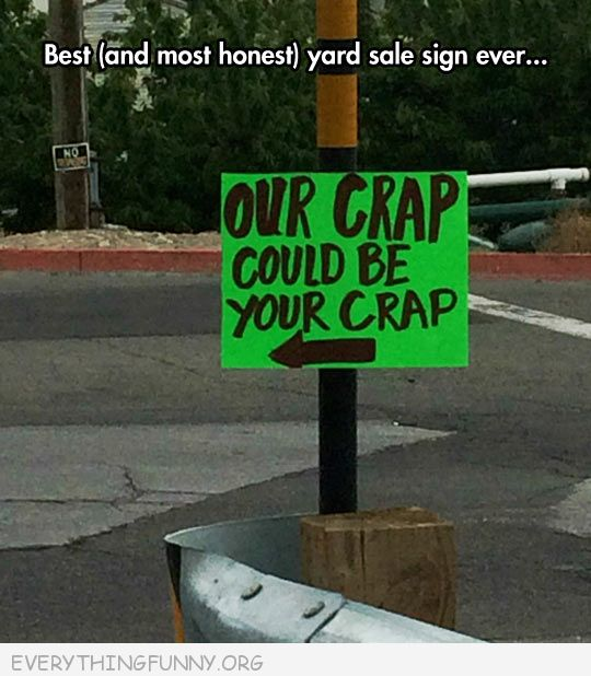 funny billboard sign our crap could be your crap