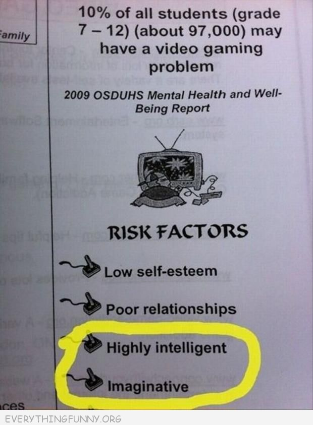 funny sign risk of video games highly intelligent imaginative