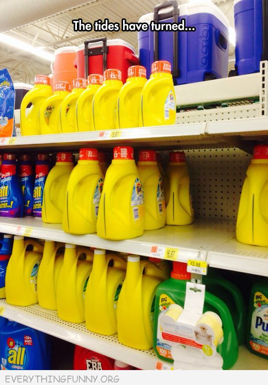 funny caption the tides have turned detergent turned on shelf