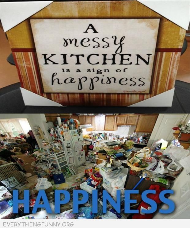 Messy Kitchen Quotes: Page 367 Of 1692