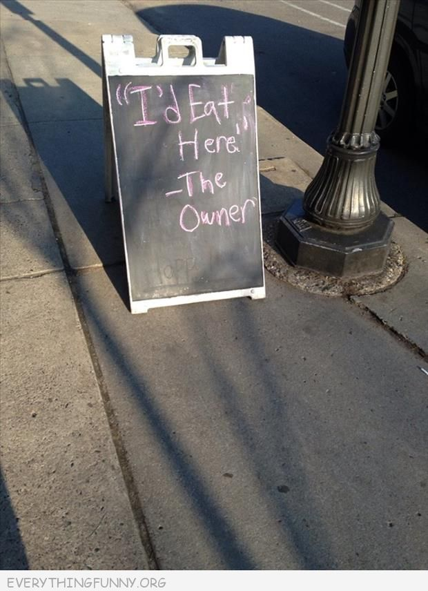 funny billboard bar sign i'd eat here the owner in quotes