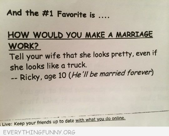 funny test answers how make marriage work tell wife she looks pretty even if she looks like a truck