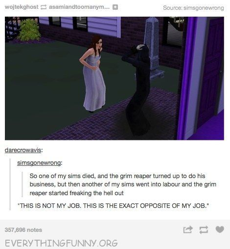 funny tumblr grim reaper flips out woman goes into labor on sims