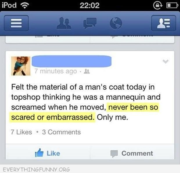funny facebook touched a mans coat in store thought he was a mannequin so embarrassed