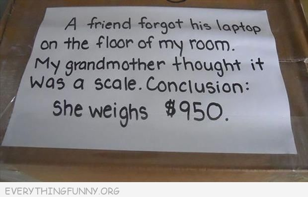 funny note mom thought roommate laptop was scale she weighs $950