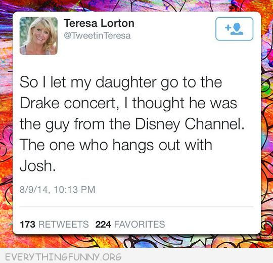 funny twitter let my daughter go to drake concert thought disney with josh