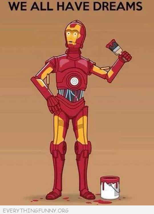 funny c3po paints himself like iron man we all have dreams