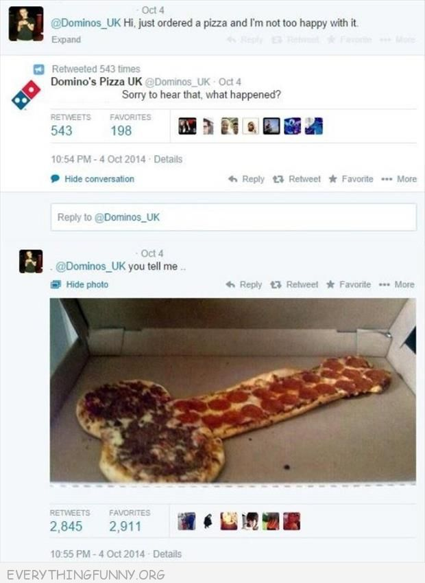 funny twitter dominos not happy with pizza came in shape of penis