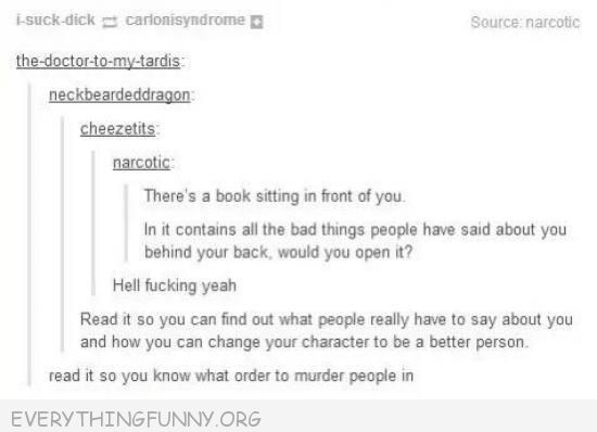 funny tumblr if you could read a book with every bad thing someone said about you