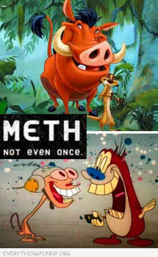 funny timone pumba meth not even once