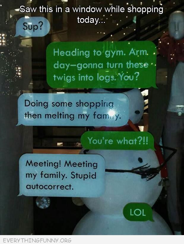 funny shop window text message  melting my famiy