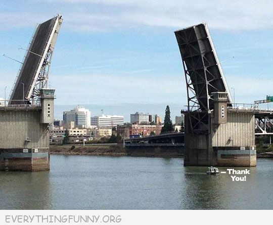 funny huge bridge opens for tiny boat thank you