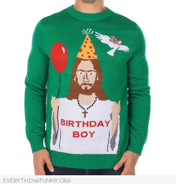 Funny ugly christmas sweater jesus birthday boy