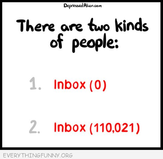 funny quotes two kind of people0 zero inbox thousands in inbox