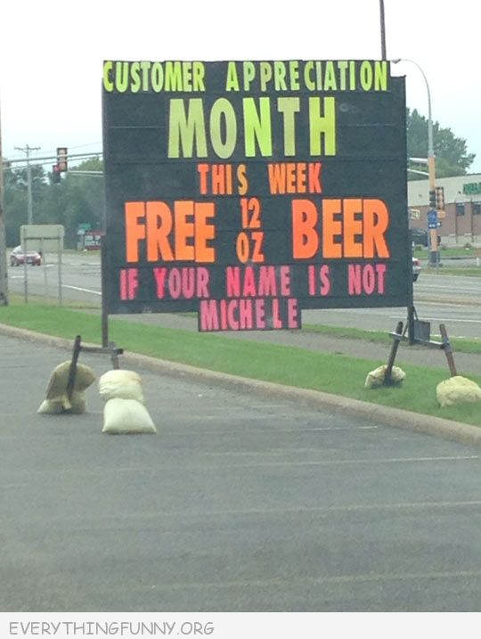 funny billboard sign free beer if your name is not michelle