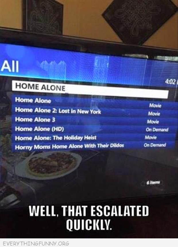 funny caption home alone wth dildo  listings on tv  well that escalated quickly