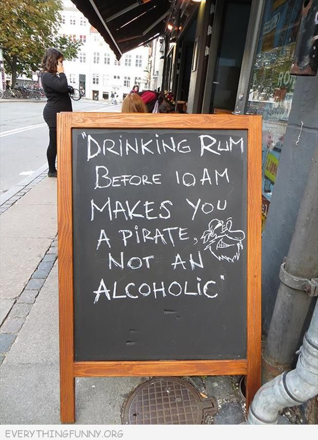 funny billboard sign drinking rum before 10 am makes you a pirate not an alcoholic