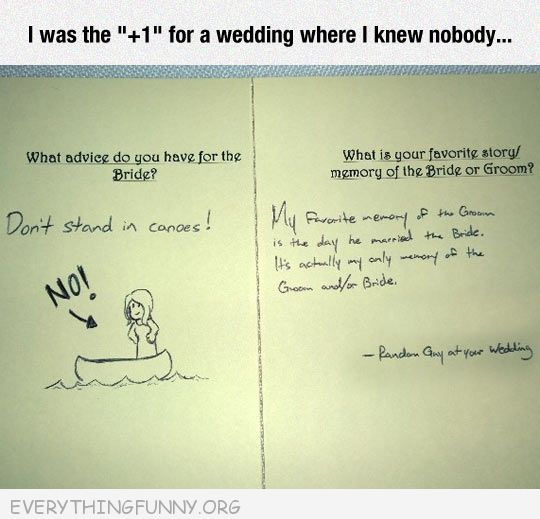 funny i was +1 for wedding this is what i wrote on card