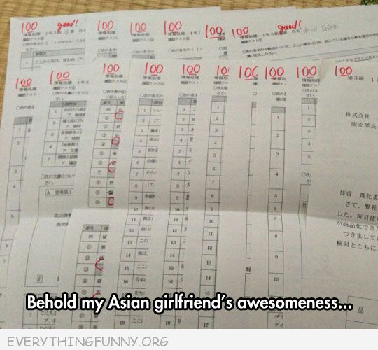funny test answers my beholdmy asian girlfriend's awesomeness all 100's