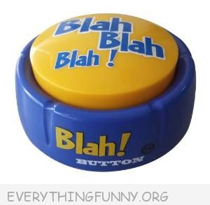 funny blah blah blah button home office prank