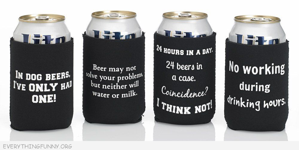 Funny Beer Quote Cozy Set 1 4 Pack Premium Quality Neoprene
