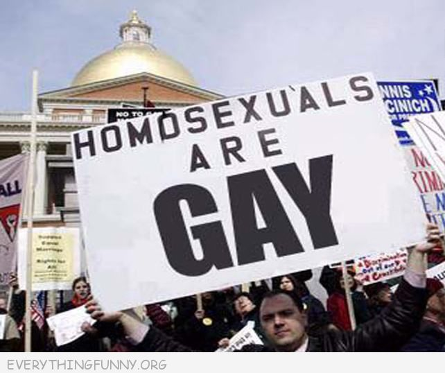 funny sign homosexuals are gay