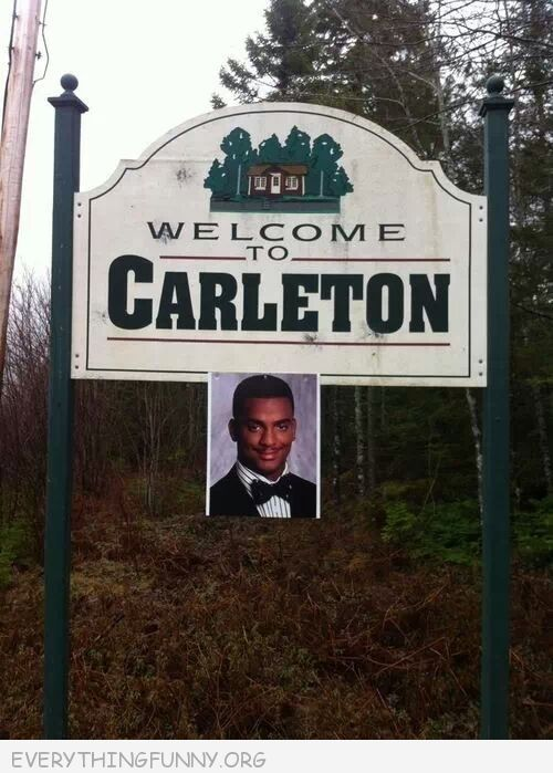 funny billboard sign welcome to carlton picture carlton fresh prince