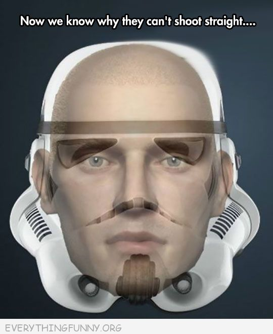 funny photo the reason startroppers can't shoot anything mask doesn't fit face they can't see out of helmet
