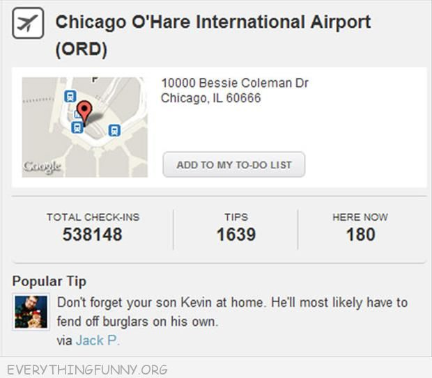 funny caption ohare airport comment dont' forget your kid kevin at home he'll most likely have to fend off burglars