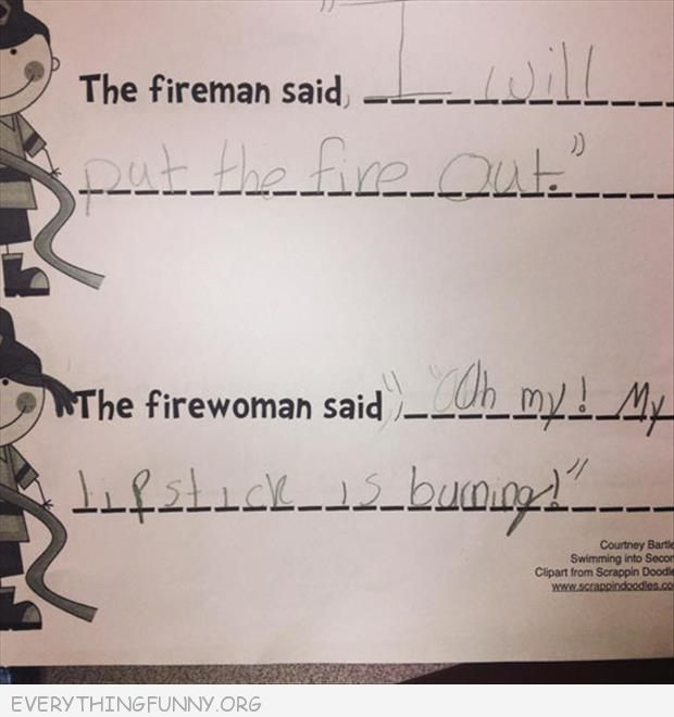 funy test answers firemen woman worried about lipstick maybe womens lib hasn't come too far after all