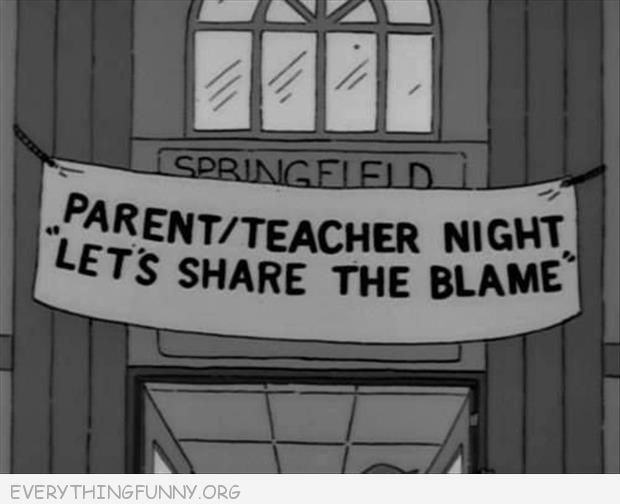funny cartoon simpsons parent teacher night let's share the blame