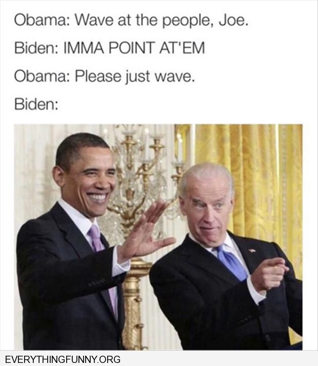 funny obama to biden just wave don't point