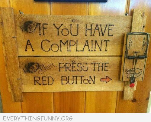 funny billboard sign if you have a complaint press red button mouse trap