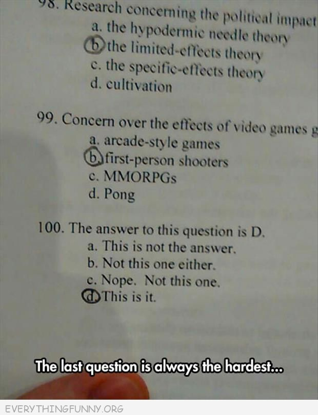 funny test answers he last anser is always the hardest