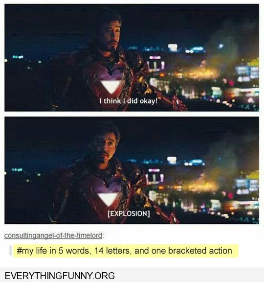 funny rodney downey jr explosion iron man i think everything is ok this sums up my life