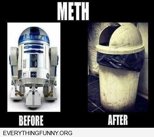 funny r2d2 garbage can meth not even once