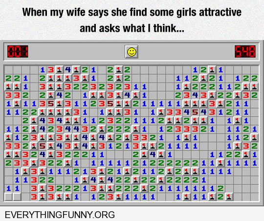 funny captions like a game of landmine when my wife asks me if another woman is attractive
