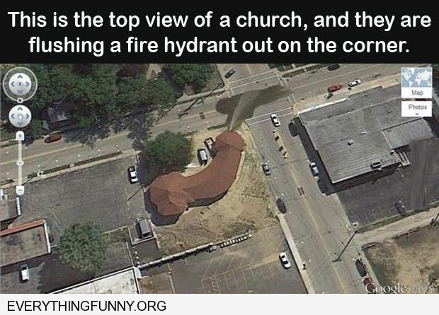 funny capttions top of church looks like penis hydrant open looks like peeing
