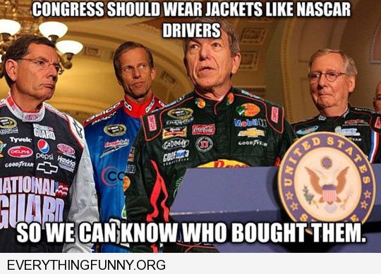 funny caption congress should wear jackts like nascar drivers so we can know who bought them