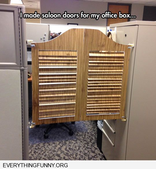 funny put western swing doors on cubicle at office