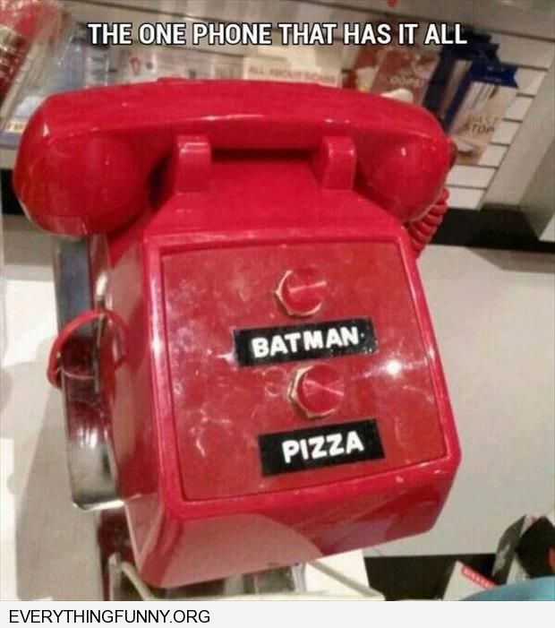 funny the phone that has it all red phone batman pizza