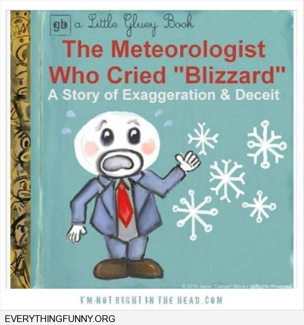 funny caption children's book the meteorologist who cried blizzard